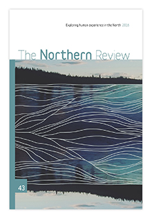 The Northern Review 43 Cover art  Tagé Cho Big River by Lianne Marie Leda Charlie
